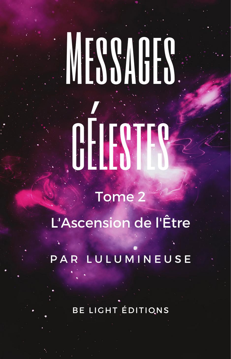 Messages Célestes tome 2