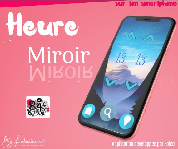 Heur miroir app