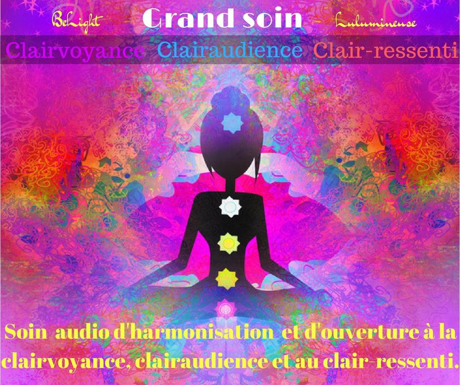 Un soin d harmonisation a la clairvoyance clairaudience et au clair ressenti