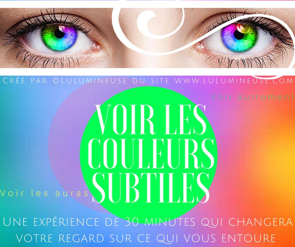 Voir les couleurs subtiles 1
