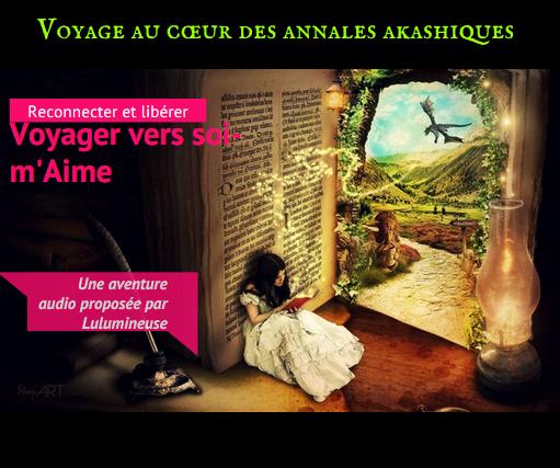 Voyage audio annales akashiques